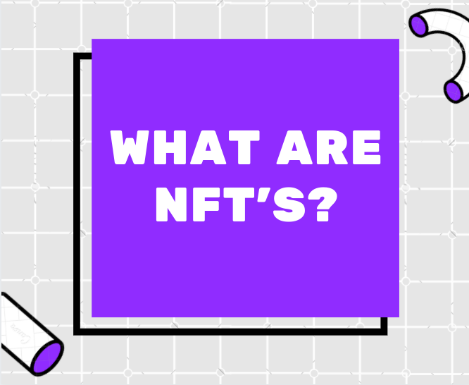 What+are+NFTs+or+non-fungible+tokens%3F